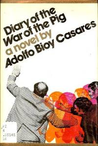 Diary of the War of the Pig: A Novel