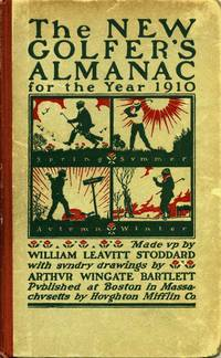 THE NEW GOLFER'S ALMANAC. Carefully compiled and computed on an ingenious astronomical basis for the year 1910.