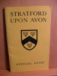 STRATFORD-UPON-AVON OFFICIAL GUIDE