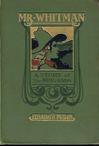 Boston: Lothrop Publishing Company, 1902. First Edition. Important signed presentation from Pullen o...