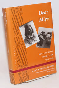 Dear Miye: letters home from Japan, 1939-1946