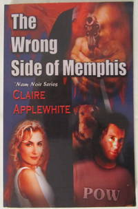The Wrong Side Of Memphis, 'Nam Noir Series