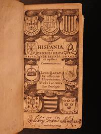 Hispania, sive de Regis Hispaniae Regnis et opibus Commentarius.