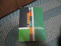O Brasil: Território e sociedade no início do século XXI (Portuguese Edition)