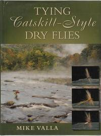 The Catskill-Style Dry Flies.