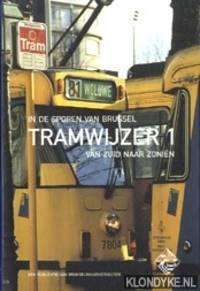 In de sporen van Brussel: Tramwijzer 21 van Zuid naar Zonien