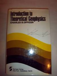 Introduction to Theoretical Geophysics