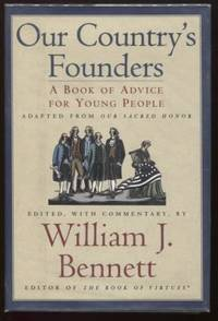 Our Country's Founders ;  A Book of Advice for Young People  A Book of  Advice for Young People