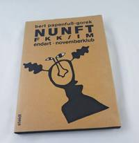 NUNFT: FKK/IM : Endart, Novemberklub (Steidl ho?ren & lesen) (German Edition) by  Bert Papenfuss-Gorek - Hardcover - Signed - 1992-01-01 - from Third Person Books (SKU: X9NUNFT)