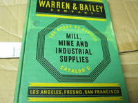 Warren & Bailey Company the House of Service Catalog C Mill, Mine and Industrial Supplies