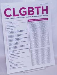 image of CLGBTH: Committee on Lesbian, Gay, Bisexual & Transgender History newsletter; vol. 25, #1, Spring 2011