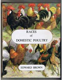 Races of Domestic Poultry (Cage & Aviary S.) by  Sir Edward Brown - Paperback - from World of Books Ltd (SKU: GOR005095229)