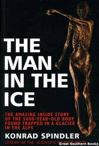 image of The Man in the Ice: The Amazing Inside Story of the 5000-year-old Ice Man