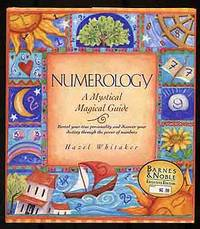 Numerology: A Mystical Magical Guide
