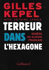Terreur dans l'hexagone Genèse du Djihad français