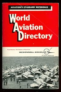 image of WORLD AVIATION DIRECTORY:  LISTING AVIATION COMPANIES AND OFFICIALS COVERING THE UNITED STATES, CANADA AND 147 COUNTRIES IN EUROPE, CENTRAL AND SOUTH AMERICA, AFRICA AND MIDDLE EAST, AUSTRALASIA AND ASIA.  WINTER 1967-68.  VOLUME 28, NUMBER 2.