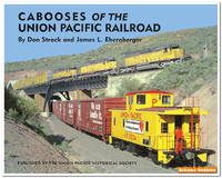 Cabooses of the Union Pacific Railroad