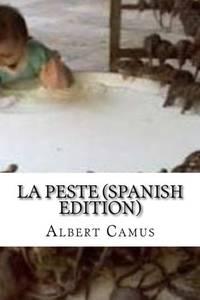La Peste Spanish Edition