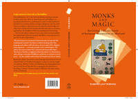 image of Monks and Magic: Revisiting a Classic Study of Religious Ceremonies in Thailand (Nias Classics)