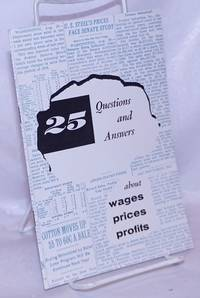 image of 25 Questions and Answers: about wages - prices - profits
