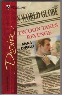 Tycoon Takes Revenge (Silhouette Desire # 1697)