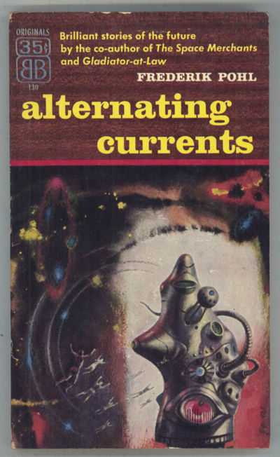 New York: Ballantine Books, 1956. Small octavo, pictorial wrappers. First edition. Ballantine Books ...