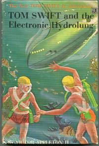 Tom Swift and the Electronic Hydrolung by  Victor Appleton II - First printing - 1961 - from Evening Star Books (SKU: 00008490)