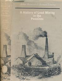 A History of Lead Mining in the Pennines