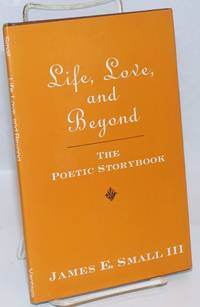 Life, love, and beyond: the poetic storybook