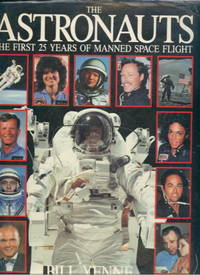 image of The Astronauts: The First 25 Years of Manned Spaceflight