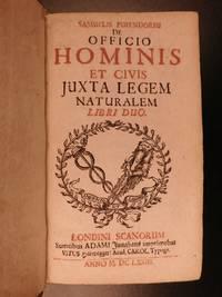 Samuelis Pufendorfii De officio hominis et civis juxta legem naturalem by  Samuel von PUFENDORF - First - 1673 - from Schilb Antiquarian Rare Books and Biblio.co.uk