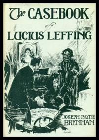 THE CASEBOOK OF LUCIUS LEFFING
