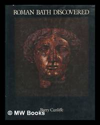 Roman Bath discovered / Barry Cunliffe