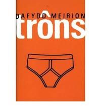 Trons by Dafydd Meirion - Paperback - 2002 - from Bookbarn International (SKU: 970005)