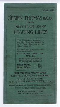 O'Brien, Thomas & Co. Limited, Nett Trade List of Leading Lines, March 1938. Catalogue of Fireplaces, Gas Fires, Boilers, Stoves, Ranges, Sinks, Baths, Urinals, Toilets, Cisterns, Taps, Kitchen Cabinets, Brass and Ironware etc