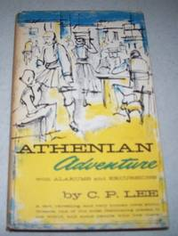 Athenian Adventure with Alarums and Excursions