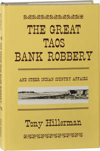 image of The Great Taos Bank Robbery and Other Indian Country Affairs (First Edition, First Issue)