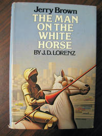 Jerry Brown: The Man on the White Horse