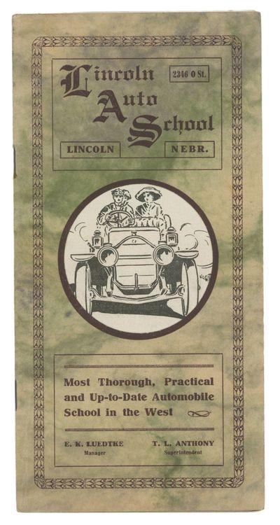 Lincoln, Nebraska: Lincoln Auto School, 1911. Wraps. Near fine. Unpaginated, p. with numerous textua...