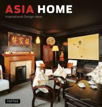 Asia Home : Inspirational Design Ideas