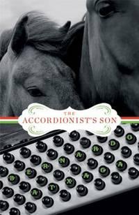 The Accordionist's Son: A Novel (Lannan Translation Selection (Graywolf Paperback)) by  Bernardo Atxaga - Paperback - 2010 - from ThriftBooks (SKU: G1555975550I3N00)