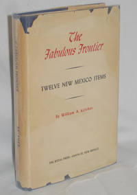 The Fabulous Frontier  Twelve New Mexico Items