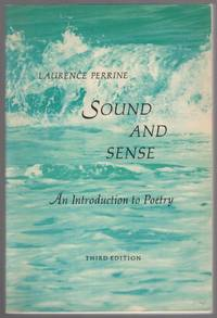 Sound and Sense: An Introduction to Poetry, Third Edition
