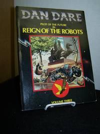 Dan Dare Pilot of the Future in Reign of the Robots: Volume Three.