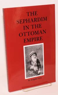 image of The Sephardim in the Ottoman Empire
