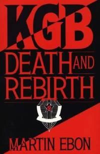 Kgb : Death and Rebirth