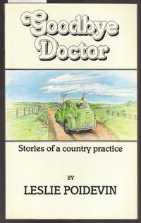 image of Goodbye Doctor : Stories of a Country Practice