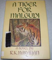 A Tiger for Malgudi: A Novel