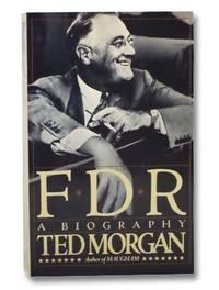 F.D.R.: A Biography [Franklin Delano Roosevelt]