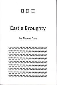 Castle Broughty  [SIGNED, 1st Edition]